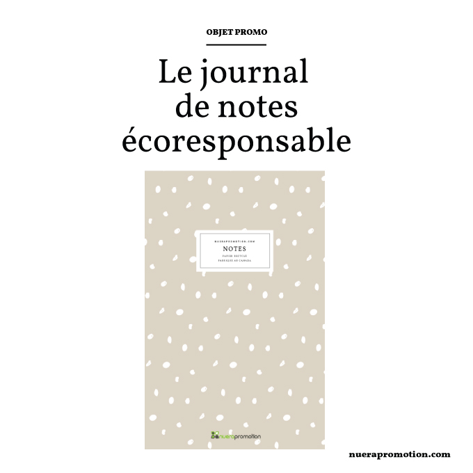 Journal de notes promotionnel écoresponsable fait au Canada